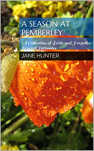 a-season-at-pemberley-a-collection-of-pride-and-prejudice-sensual-intimates