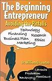 The Beginning Entrepreneur, William O. Lawton, 0931761905