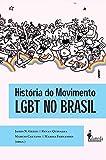História do Movimento LGBT no Brasil