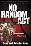 No Random Act: Behind the Murder of Ricky Byrdsong