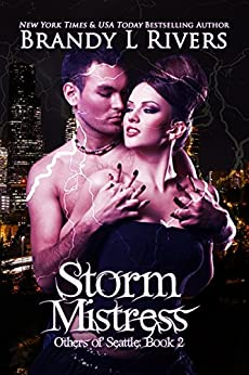 Storm Mistress (Others of Seattle Book 2) by [Rivers, Brandy L]