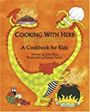 Cooking with Herb, the Vegetarian Dragon, Jules Bass, 184148041X