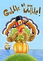 """Gobble Til You Wobble Thanksgiving House Flag Turkey Humor Pilgrim Hat 28"""" x 40"""""""