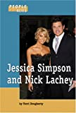People in the News - Jessica Simpson and Nick Lachey