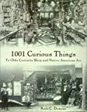 1001 Curious Things, Kate C. Duncan, 0295980109