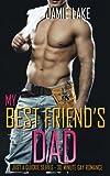 My Best Friend's Dad (Volume 1)