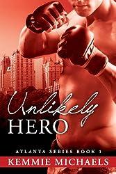 Unlikely Hero • Book 1 (Atlanta Series)
