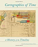 Cartographies of Time, Daniel Rosenberg and Anthony Grafton, 1616890584