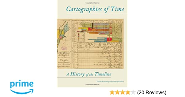 Amazon cartographies of time a history of the timeline amazon cartographies of time a history of the timeline 9781616890582 daniel rosenberg anthony grafton books fandeluxe Images