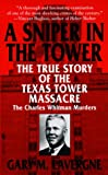 The Sniper in the Tower, Gary M. Lavergne, 0553579592