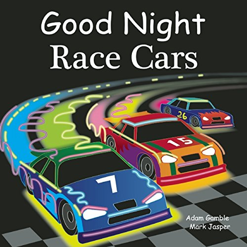 Baby Race (Good Night Race Cars (Good Night Our World))