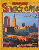 Everyday Structures from A to Z, Bobbie Kalman, 0865053871