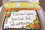 """Cake Wrecks When Professional Cakes Go Hilariously Wrong"" av Jen Yates"