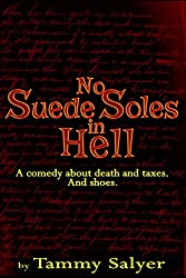 No Suede Soles in Hell