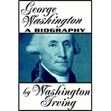 George Washington:  A Biography   Part 1 Of 2