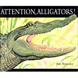 Attention, alligators!