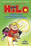 """Hilo Book 2 Saving the Whole Wide World"" av Judd Winick"