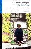 Las cenizas de Angela/ Angela's Ashes (Spanish Edition) by Frank McCourt (2008-03-08)