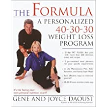 The Formula: A Personalized 40-30-30 Weight-Loss Program