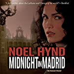 Midnight in Madrid: The Russian Trilogy, Book 2   Noel Hynd