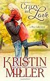 Crazy in Love, Kristin Miller, 1497376769