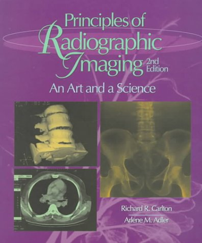 Principles of Radiographic Imaging: An Art & a Science