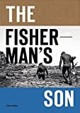 img - for The Fisherman's Son: The Spirit of Ramon Navarro by Malloy, Chris (June 23, 2015) Paperback book / textbook / text book
