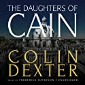 The Daughters of Cain Audiobook by Colin Dexter Narrated by Frederick Davidson