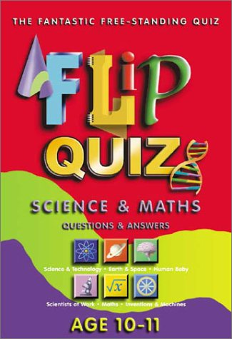 Science and Maths Age 10-11: Flip Quiz: Questions & Answers (Flip Quiz series)