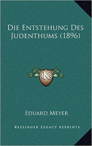 Die Entstehung Des Judenthums (1896)