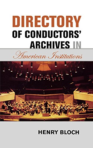 Directory of Conductors' Archives in American Institutions by Brand: Scarecrow Press
