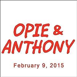 Opie & Anthony, Jim Breuer, February 9, 2015