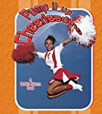 Pump It up Cheerleading, Margaret Webb, 077873160X