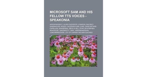 Microsoft Sam and his Fellow TTS Voices - Speakonia: Arsemingo0011