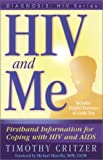 HIV and Me, Critzer Timothy, 0974538833
