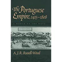 The Portuguese Empire, 1415-1808: A World on the Move