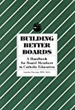 Building Better Boards, Sheehan, Lourdes, 1558330429