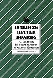 Building Better Boards, Sheehan, Lourdes, 1558330429