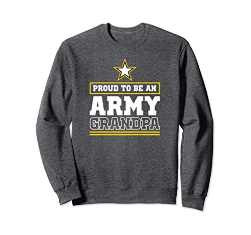 Unisex Proud Army Grandpa Sweatshirt Proud To Be An Army Grandpa Medium Dark Heather