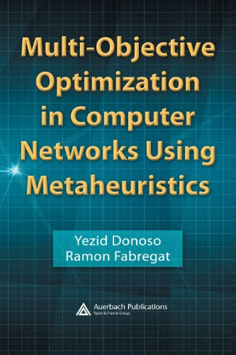 Download Multi-Objective Optimization in Computer Networks Using Metaheuristics Pdf
