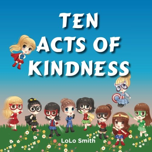 Ten Acts of Kindness - Lolo Ms