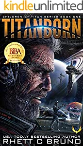 Titanborn: A Science Fiction Thriller (Children of Titan Book 1) (English Edition)