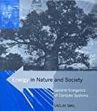 Energy in Nature and Society: General Energetics of Complex Systems, Vaclav Smil, 0262693569
