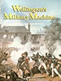 Wellington's Military Machine, Haythornthwaite, Philip J., 094677188X