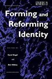 Forming and Reforming Identity 9780814780060