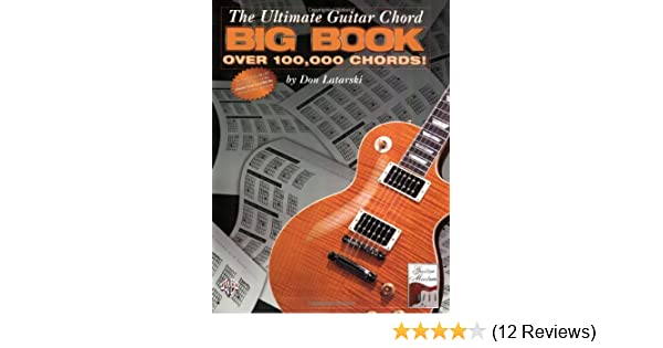 The Ultimate Guitar Chord Big Book Over 100 000 Chords Don