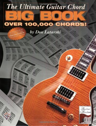 The Ultimate Guitar Chord Big Book: Over 100, 000 Chords!: Don ...