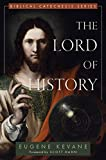 #4: The Lord of History (Biblical Catechesis)