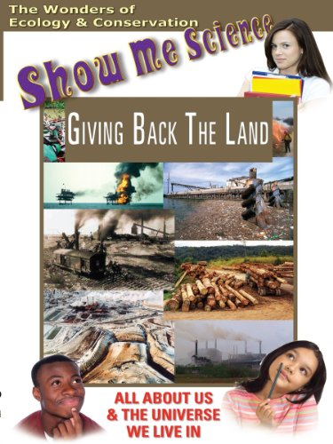Ecology: Giving Back The Land - To Environment Back The Giving