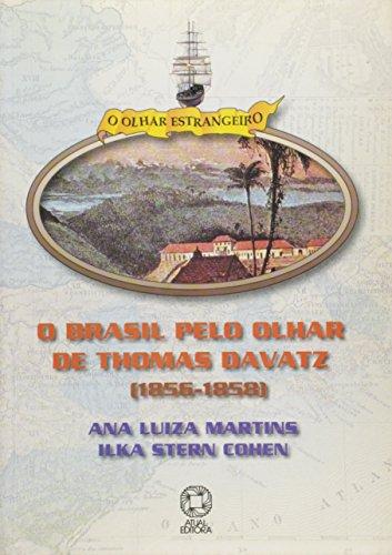 O Brasil Olhar Thomaz Davatz